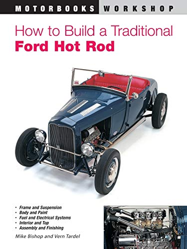 9780760309001: How to Build a Traditional Ford Hot Rod (Motorbooks Workshop)