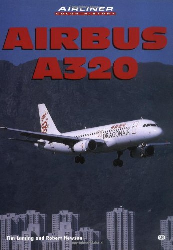 9780760309025: Airbus A320 (Airliner Color History)