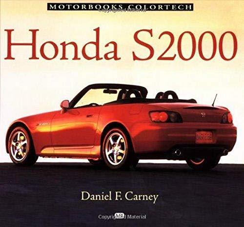 9780760309063: Honda S2000 (Motorbooks colortech)