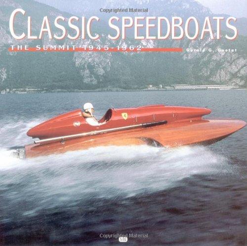 9780760309162: Classic Speedboats: The Summit 1945-1962