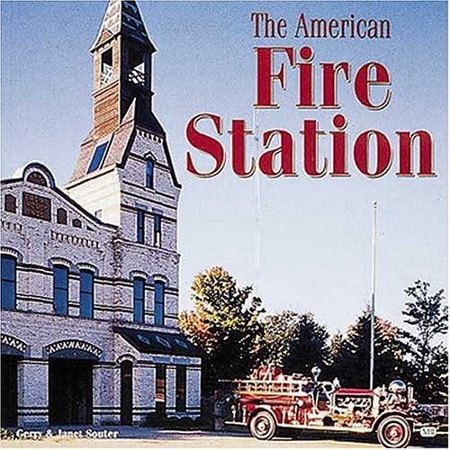 American Fire Station: Souter, Gerry &