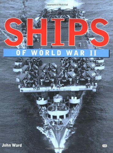9780760309353: Ships of World War II