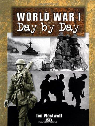 9780760309384: World War I: Day by Day