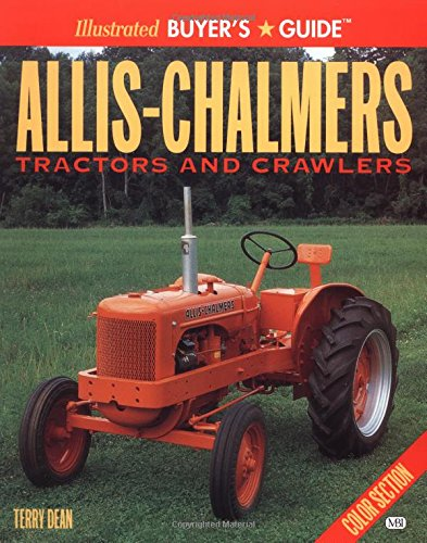 9780760309407: Allis-Chalmers Tractors and Crawlers