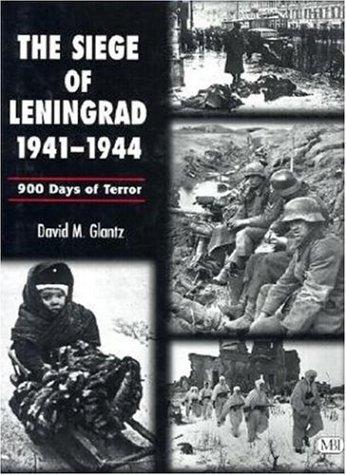 9780760309414: Siege of Leningrad, 1941-1944: 900 Days of Terror