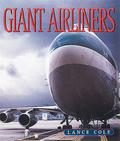 9780760309452: Giant Airliners
