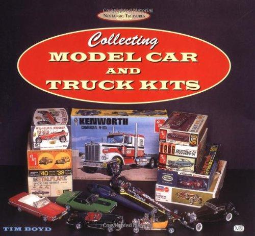 Collecting Model Car and Truck Kits (Nostalgic Treasury): Boyd, Tim
