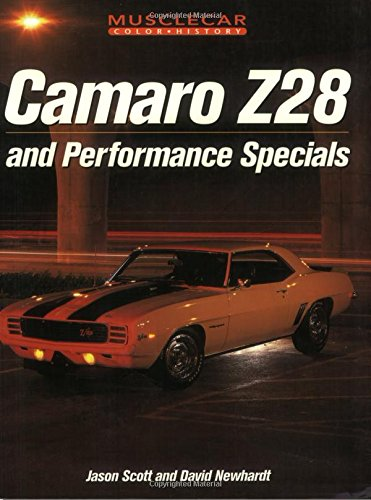 9780760309667: Camaro Z-28 and Performance Specials (Muscle Car Color History)
