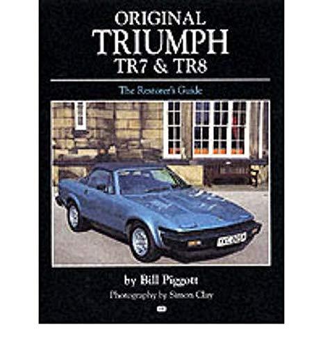 Original Triumph TR7 and TR8 (Original Series) (0760309728) by Bill Piggott