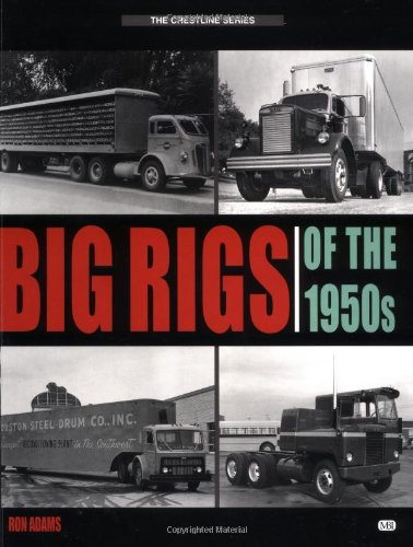 9780760309780: Big Rigs of the 1950s (Crestline Series)