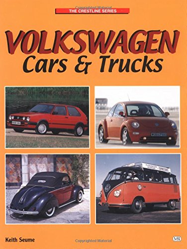 Volkswagen Cars and Trucks (Crestline Series) (0760309825) by Seume, Keith