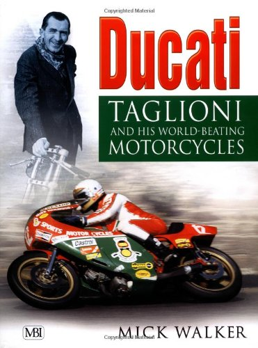 9780760310038: Ducati: Taglioni and His World-Beating Motorcycles