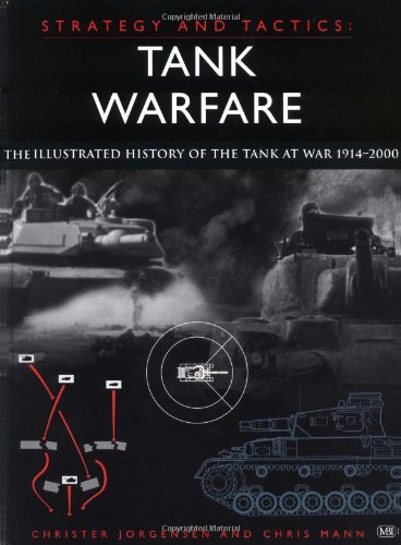 9780760310168: Tank Warfare: The Illustrated History from 1914 to the Present
