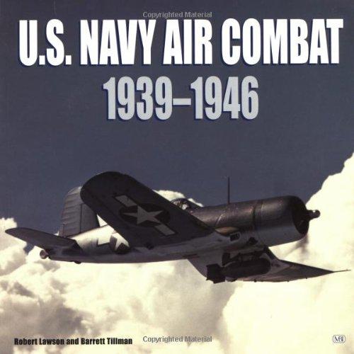 9780760310441: U.S. Navy Air Combat: 1939-1946