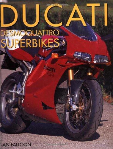 9780760310939: Ducati Desmoquattro Superbikes (Motorcycle Color History)