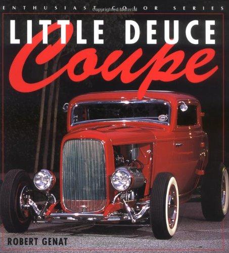 9780760311066: Little Deuce Coupe (Enthusiast Color)