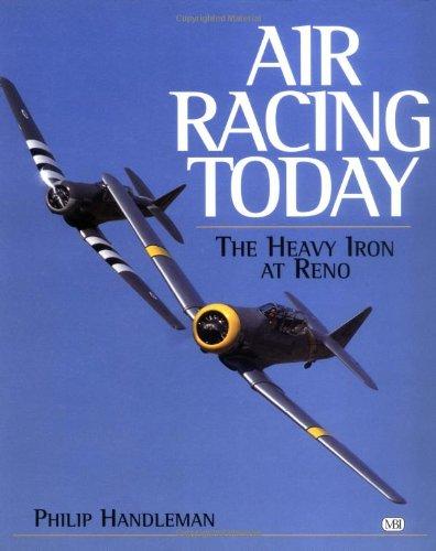 9780760311172: Air Racing Today: Heavy Iron at Reno