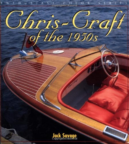 9780760311202: Chris-Craft in the 1950s (Enthusiast Color)