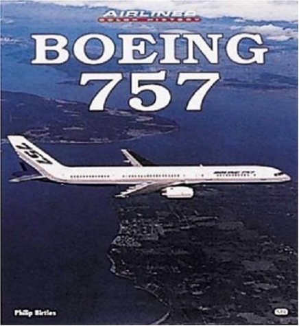 9780760311233: Boeing 757 (Airliner Color History)