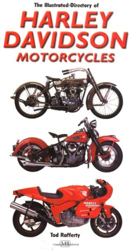 The Illustrated Directory of Harley-Davidson Motorcycles