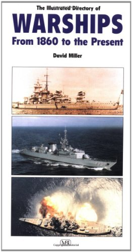 The Illustrated Directory of Warships: From 1860 to the Present (9780760311271) by David Miller