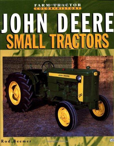9780760311301: Small John Deere Tractors