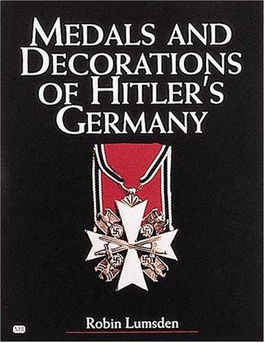 9780760311332: Medals and Decorations of Hitler's Germany