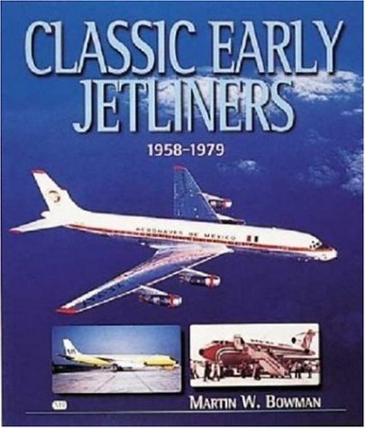 9780760311349: Classic Early Jetliners, 1958-1979