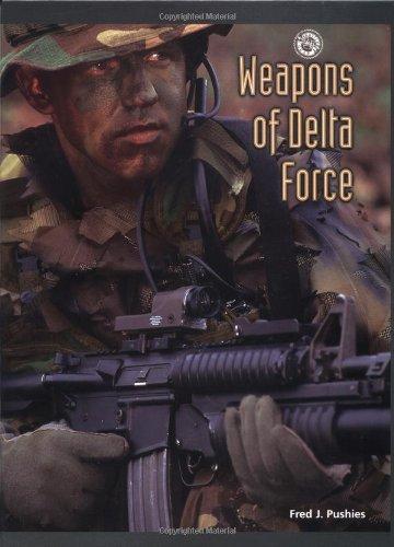 9780760311394: Weapons of Delta Force (Battlegear)