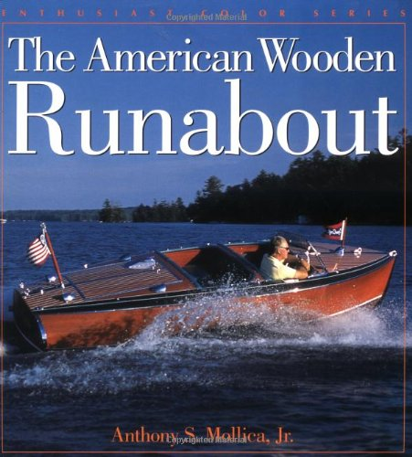 9780760311431: American Wooden Runabout
