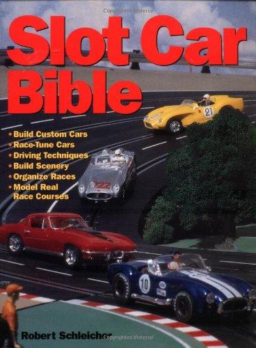 Slot Car Bible: Schleicher, Robert