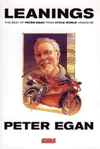 9780760311585: Leanings: The Best of Peter Egan from Cycle World Magazine