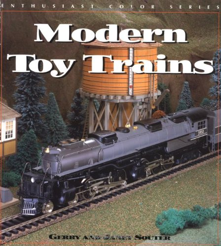 Modern Toy Trains (Enthusiast Color): Souter, Gerry &