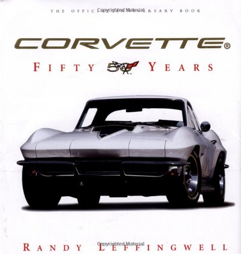 9780760311806: Corvette Fifty Years
