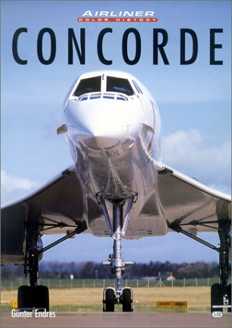 9780760311950: Concorde (Airliner Color History)