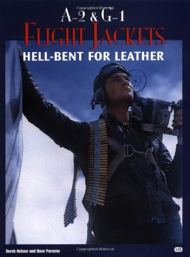 9780760312223: A-2 and G-1 Flight Jackets: Hell-Bent for Leather (Motorbooks Classic)