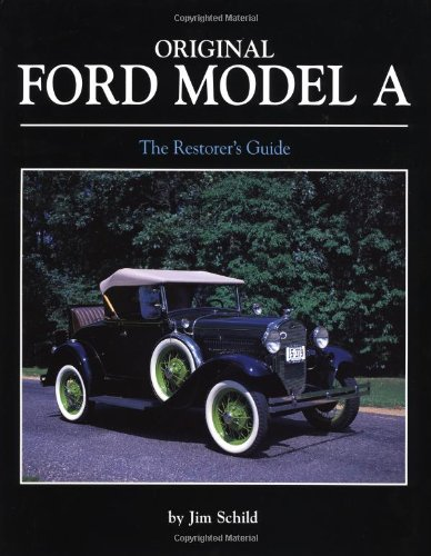 Original Ford Model A (Original Series) (0760312524) by Jim Schild