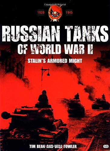 9780760313022: Russian Tanks of World War II: Stalin's Armored Might