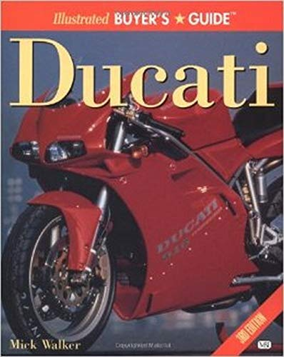 9780760313091: Ducati Illustrated Buyer's Guide