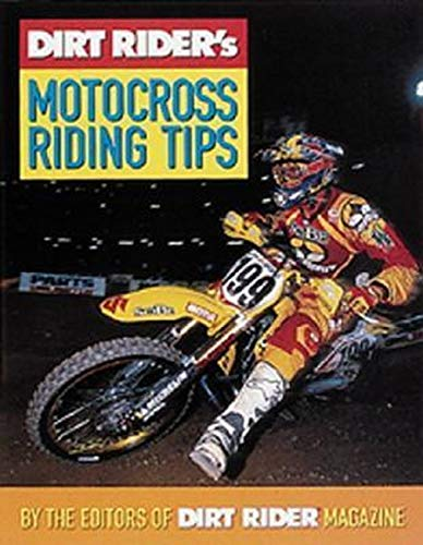 9780760313152: Dirt Rider's Motocross Riding Tips