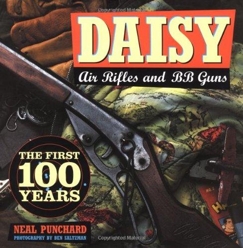 9780760313336: Daisy Air Rifles & BB Guns: The First 100 Years