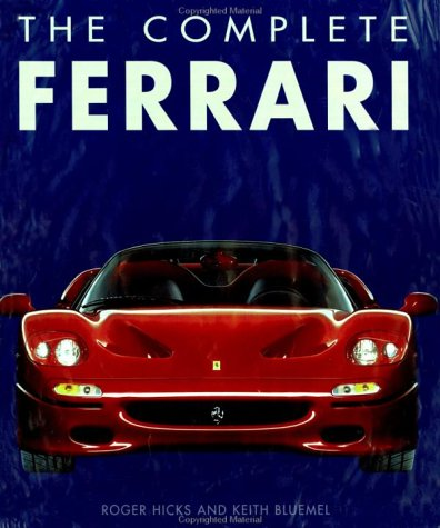 9780760313442: The Complete Ferrari