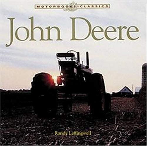 9780760313657: John Deere: The Classic American Tractor (Motorbooks Classic)