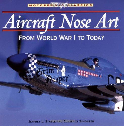 Aircraft Nose Art : From World War: Jeffrey L. Ethell