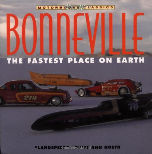 9780760313725: Bonneville: the Fastest Place on Earth (Motorbooks Classics)