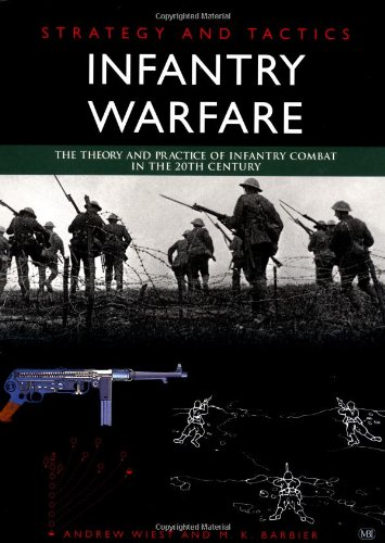 Strategy and Tactics Infantry Warfare: Andrew Wiest, M. K. Barbier
