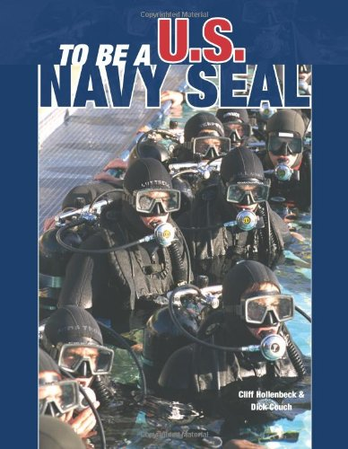 9780760314043: To Be a U. S. Navy Seal