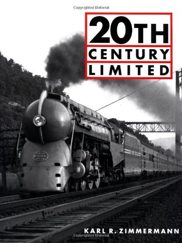 9780760314227: 20th Century Limited (Great Trains)