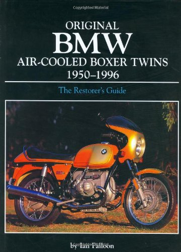 Original BMW Air-Cooled Boxer Twins 1950-1996 (Original Series) (0760314241) by Ian Falloon