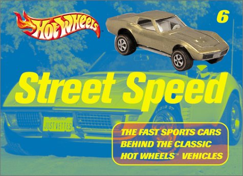9780760314289: Hot Wheels Street Speed